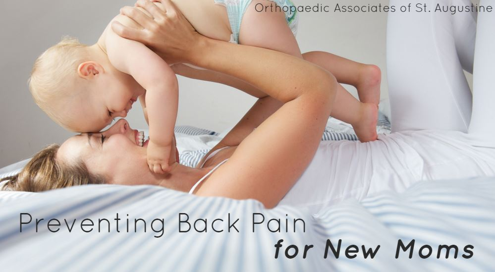 Preventing Back Pain for New Moms