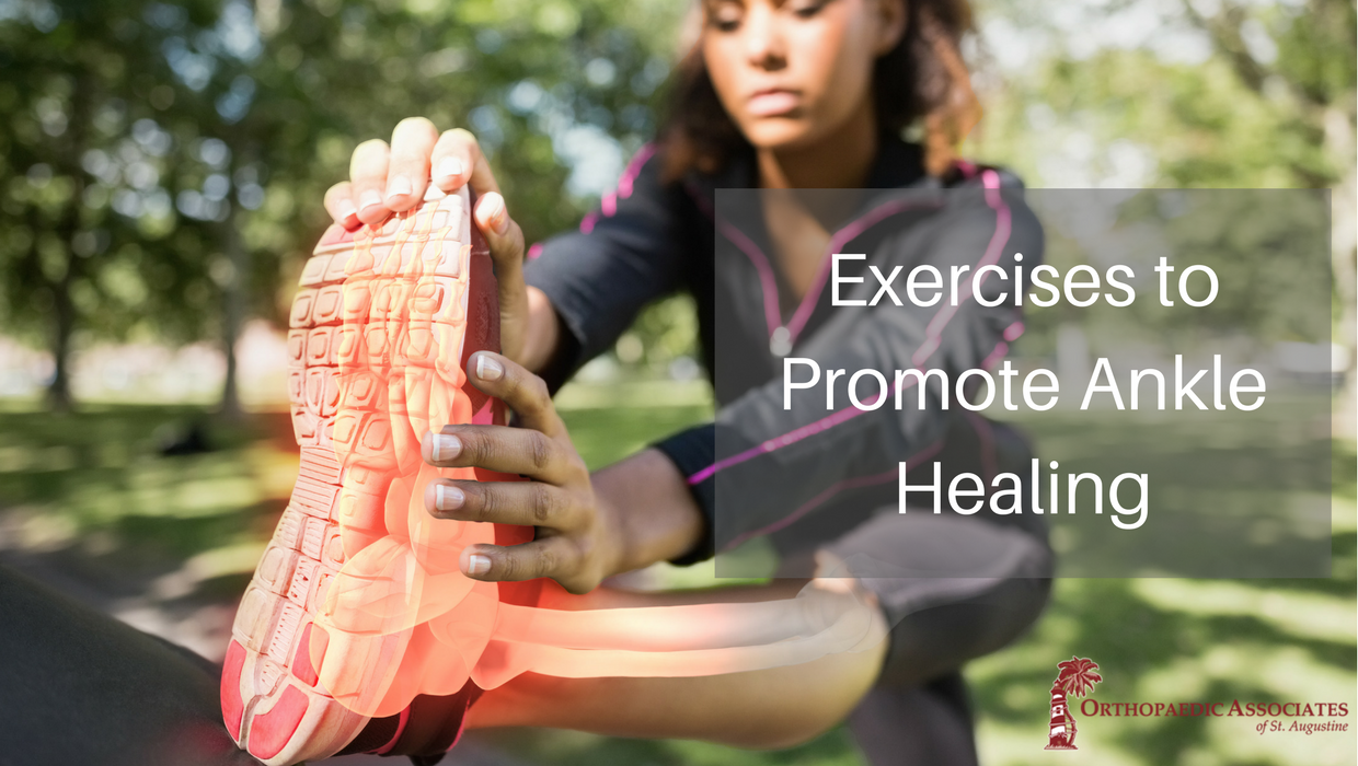 exercises to promote ankle healing